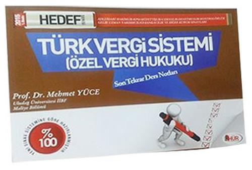Hür KPSS-A Türk Vergi Sistemi Özel Vergi Hukuku Son Tekrar 2015