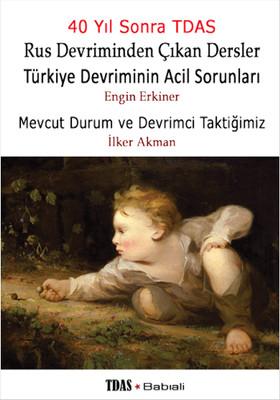 Türkiye Devriminin Acil Sorunları - Mevcut Durum ve Devrimci Taktiğimiz