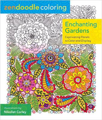 Zendoodle Coloring: Enchanted Gardens