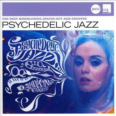 Psychedelic Jazz [Jazz Club]