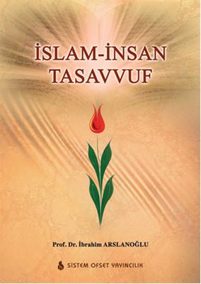 İslam - İnsan Tasavvuf