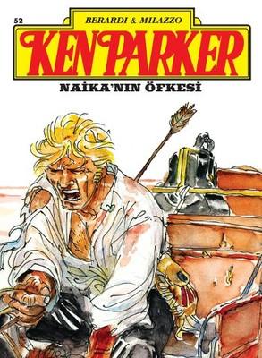 Ken Parker Altın Seri Sayı: 52 - Naika'nın Öfkesi
