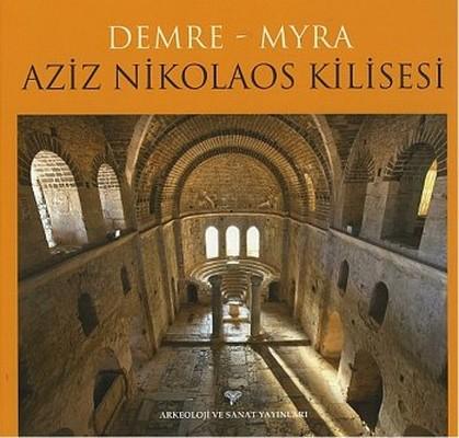 Demre - Myra Aziz Nikolaos Kilisesi