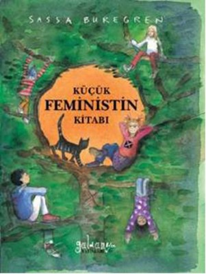 Küçük Feministin Kitabı
