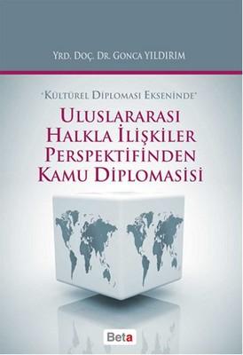 Uluslararası Halkla İlişkiler Perspektifinden Kamu Diplomasisi