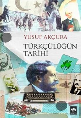 Türkçülüğün Tarihi