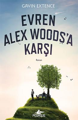 Evren Alex Woods'a Karşı