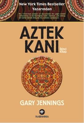 Aztek Kanı - İkinci Kitap