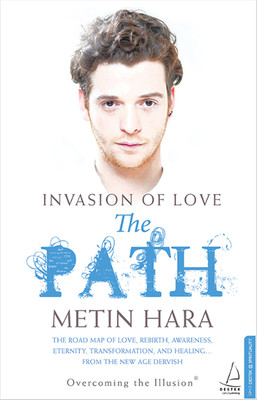 Invasion Of Love - The Path