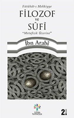 Filozof ve Sufi Metafizik Üzerine