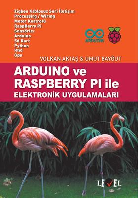 Arduino ve Raspberry Pi ile Elektronik Uygulamaları