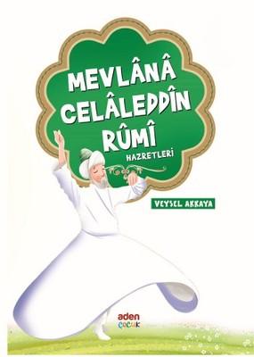 Mevlana Celaleddin Rumi Hazretleri