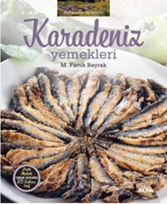 Soframda Anadolu Karadeniz Yemekleri