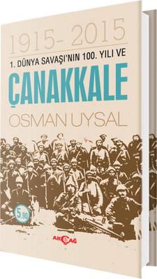 1. Dünya Savaşı'nın 100. Yılı ve Çanakkale