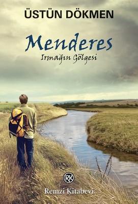 Menderes Irmağın Gölgesi