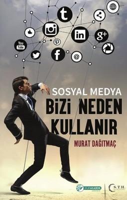 Sosyal Medya Bizi Neden Kullanır