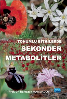 Tohumlu Bitkilerde Sekonder Metabolitler