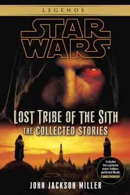 Star Wars: Lost Tribe of the Sith - The Collected Stories