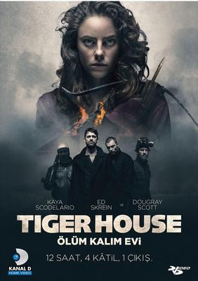 Tiger House - Ölüm Kalim Evi