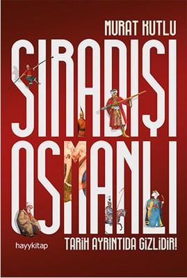 Sıradışı Osmanlı