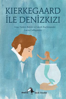 Kierkegaard ile Denizkızı