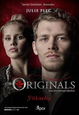 The Originals Anlatılmamış Hikaye - Yükseliş