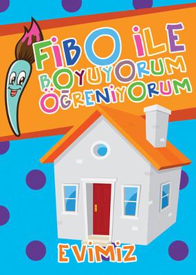 Fibo ile Boyuyorum Öğreniyorum - Evimiz