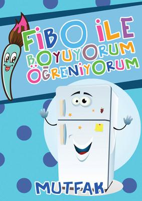 Fibo ile Boyuyorum Öğreniyorum - Mutfak