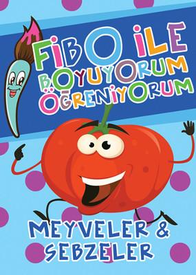 Fibo ile Boyuyorum Öğreniyorum - Meyveler ve Sebzeler