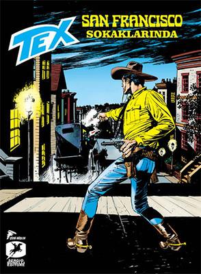 Tex Aylık Seri 18 - San Francisco Sokaklarında
