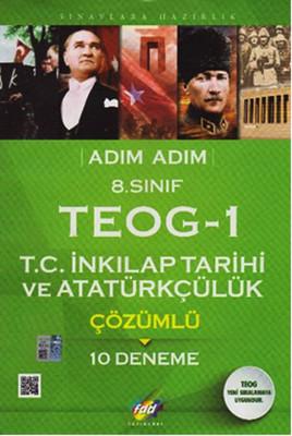 FDD 8. Sınıf Adım Adım TEOG-1 T.C: İnkılap Tarihi ve Atatürkçülük Çözümlü 10 Deneme