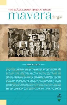 Yeni İslamcı Akımın Edebiyat Okulu Mavera Dergisi