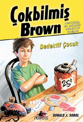 Çokbilmiş Brown 1 - Dedektif Çocuk