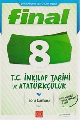 Final 8. Sınıf T.C. İnkilap Tarihi ve Atatürkçülük Soru Bankası