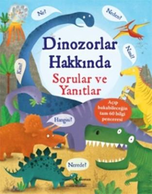 Dinozorlar Hakkında Sorular ve Yanıtlar
