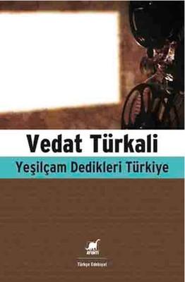 Yeşilçam Dedikleri Türkiye