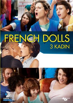 French Dolls - Üç Kadin