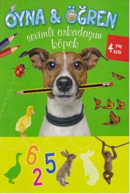 Oyna - Öğren Sevimli Arkadaşım Köpek - 4 Yaş Üstü