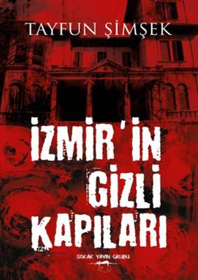 İzmir'in Gizli Kapıları