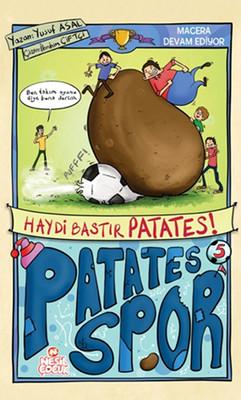 Haydi Bastır Patates