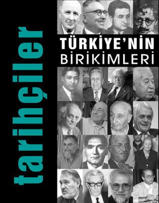 Türkiye'nin Birikimleri 5 - Tarihçiler