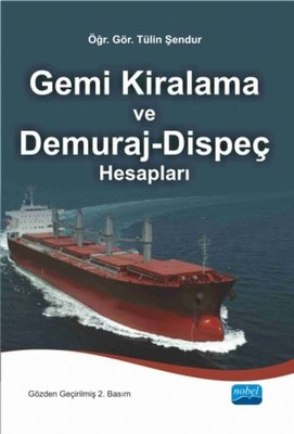 Gemi Kiralama ve Demuraj - Dispeç Hesapları