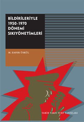 Bildirileriyle 1950-1970 Dönemi Sıkıyönetimi