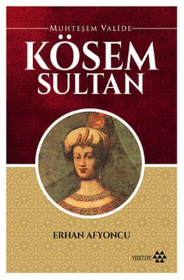 Muhteşem Valide - Kösem Sultan