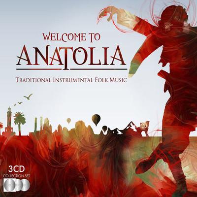 Welcome To Anatolia 3 CD BOX SET