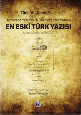 Türk Dili Derneği 1 - En Eski Türk Yazısı