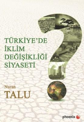 Türkiye'de İklim Değişikliği Siyaseti