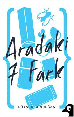 Aradaki 7 Fark