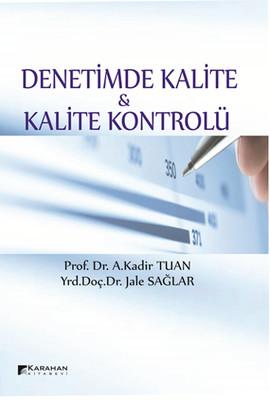 Denetimde Kalite ve Kalite Kontrolü
