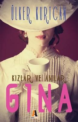 Kızlar ve Anılar - Gina